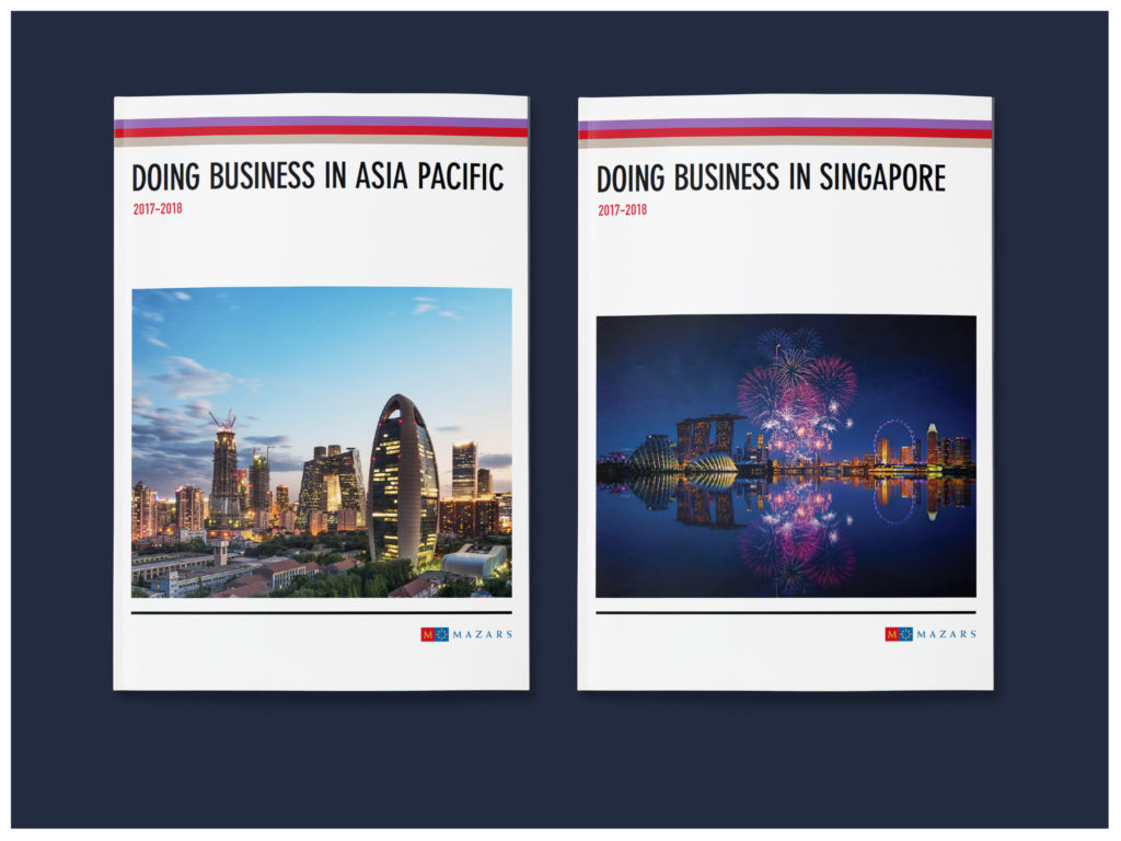 Mazars' Guide to Doing Business in Singapore and Asia Pacifi 2017-2018 (InDesgin Project)